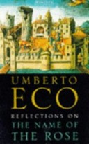 Reflections on The Name of the Rose Eco Umberto
