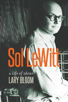 Sol LeWitt, Life of Ideas, Lary Bloom